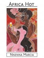 Africa Hot: West African Tales of Sex and Love'  - Adventures from